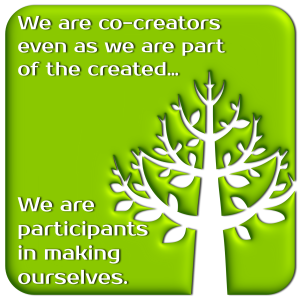 cocreators in making ourselves