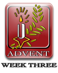 Advent Week Three