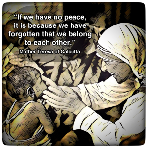 Mother Teresa Belong to Each Other Quote